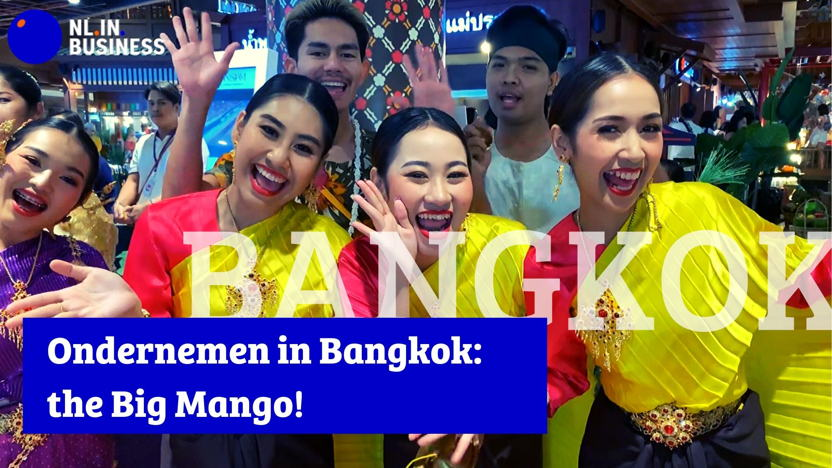 Ondernemen in Bangkok: The Big Mango!