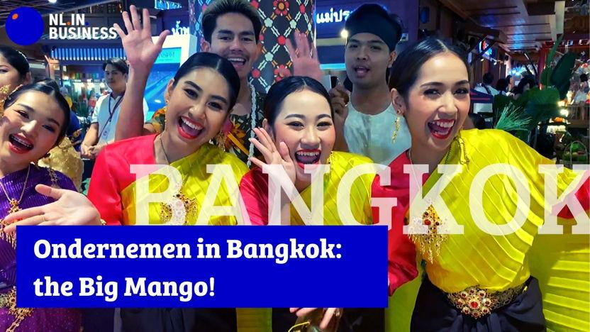 Ondernemen in Bangkok: The Big Mango!