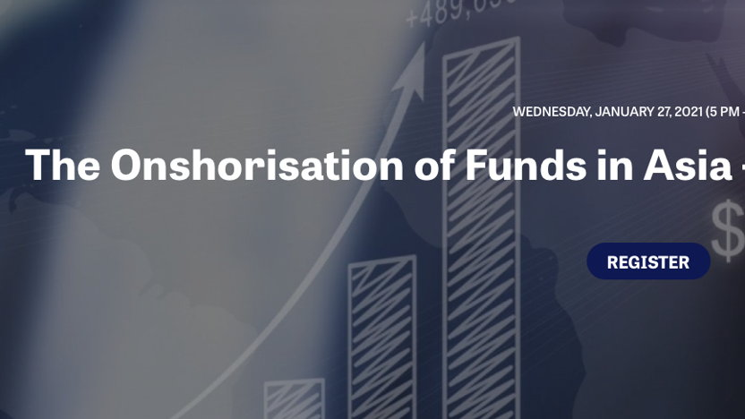 The Onshorisation of Funds in Asia – Game Changer or Hype?