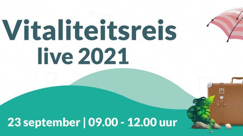 Vitaliteitsreis Live 2021