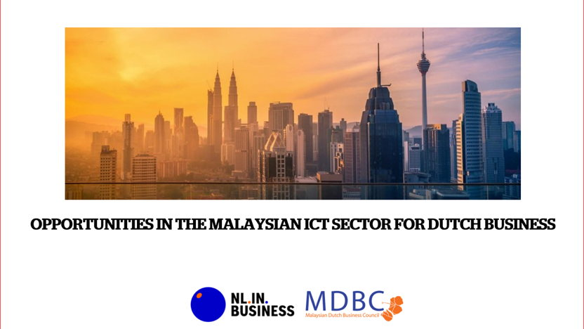 Opportunities in the Malaysian ICT sector for Dutch Businesses