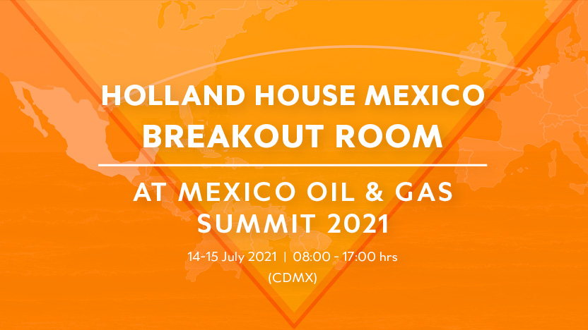 Holland House Mexico Breakout Room at Mexico Oil & Gas Summit 2021