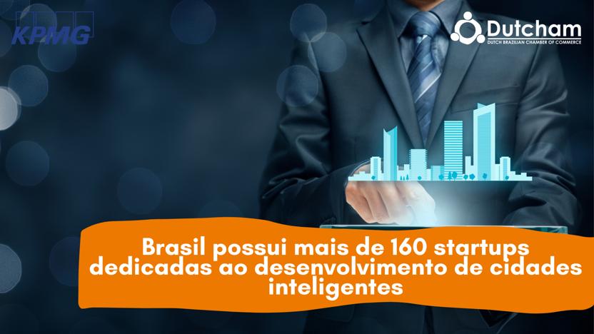 Brasil possui mais de 160 startups dedicadas ao desenvolvimento de cidades inteligentes