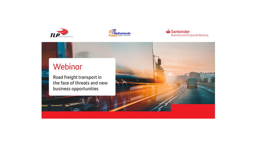 Webinar with Santander: Road freight transport in the face of threats and new business opportunities | in Polish