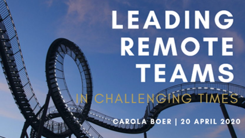 Leading Remote Teams in Challenging Times
