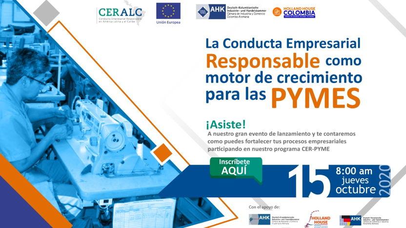 Lanzamiento oficial proyecto Conducta Empresarial Responsable para PYMES (CER-PYME)