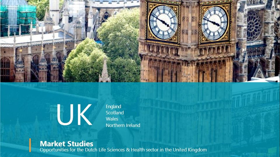 Opportunities for the Dutch Life Sciences & Health sector in the  United Kingdom