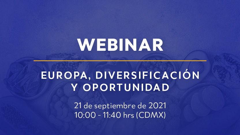 Webinar Europa, Diversificación y Oportunidad