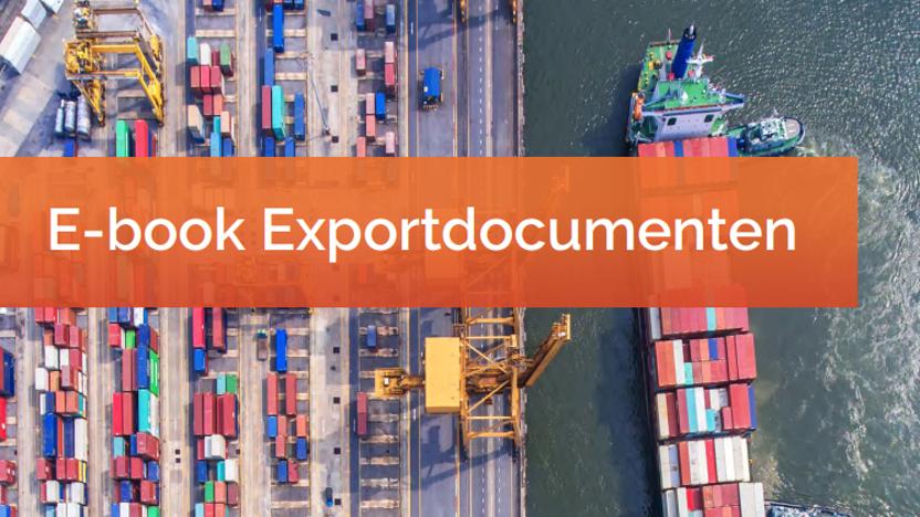E-book: Wegwijs in de wirwar van exportdocumenten