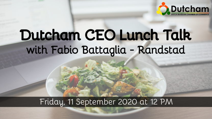 Dutcham CEO Lunch Talk with Fabio Battaglia (Randstad)