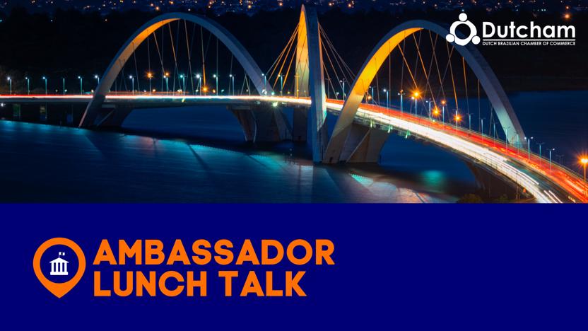 Dutcham Ambassador Lunch Talk