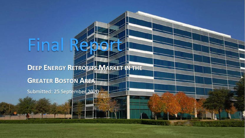 Deep Energy Retrofits Market in the Greater Boston Area