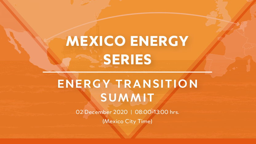 Mexico Energy Series Chapter 3: Energy Transition Summit