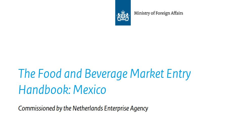 The Food and Beverage Market Entry Handbook: Mexico