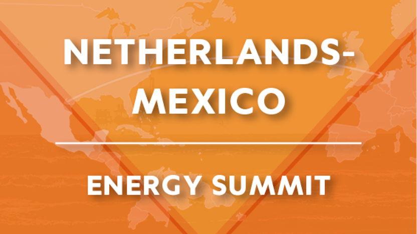 Netherlands-Mexico Energy Summit