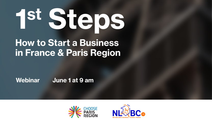1st Steps: How to Start a Business in France & Paris Region