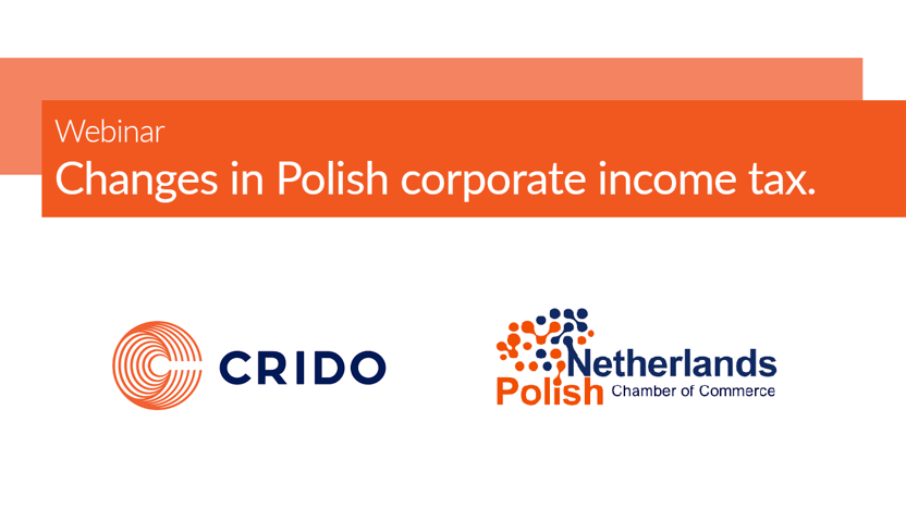 Webinar with Crido: Changes in Polish corporate income tax