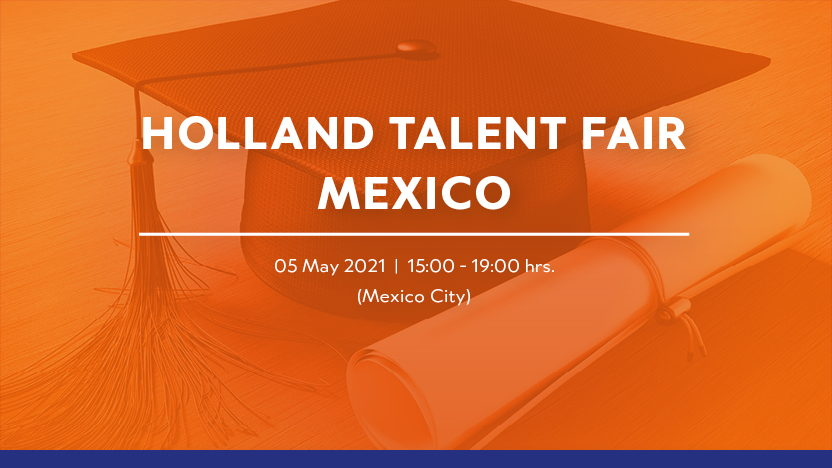 Holland Talent Fair Mexico 2021