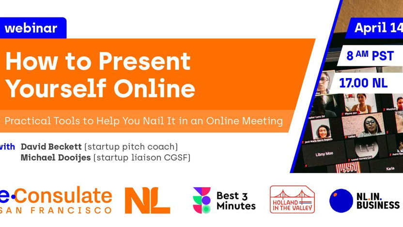 Webinar: How to Present Yourself Online: Practical Tools to Help You Nail it in an Online Meeting.