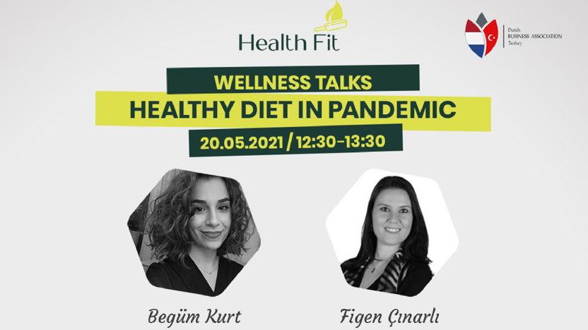 Wellness Talks - Healthy Diet in Pandemic