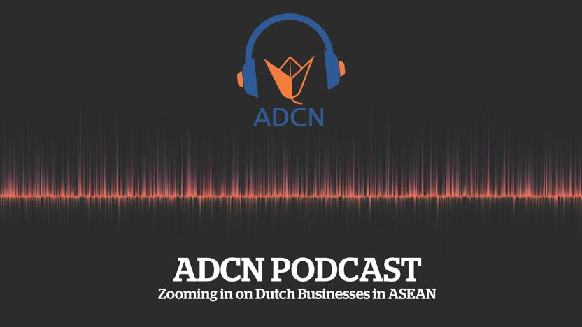 Podcast: Zakendoen in Zuidoost-Azië || Zooming in on Dutch Business in ASEAN: episode THAILAND