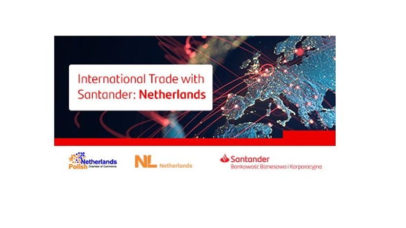 Webinar with Santander: International Trade. Netherlands