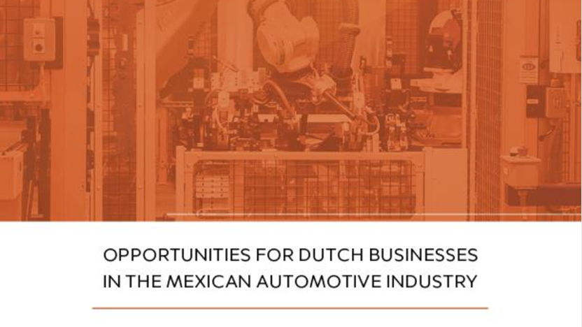 Opportunities for Dutch Businesses in the Mexican Automotive Industry
