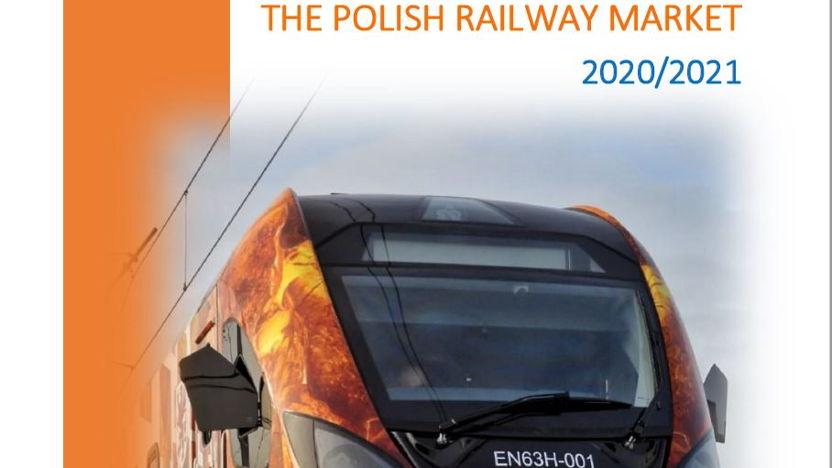 The Polish Railway Market 2020/2021