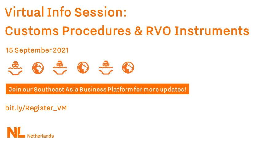 Virtual Info Session: Customs Procedures & RVO Instruments