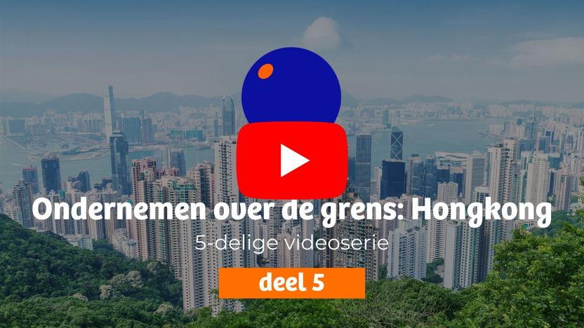Ondernemen in Hongkong - deel 5